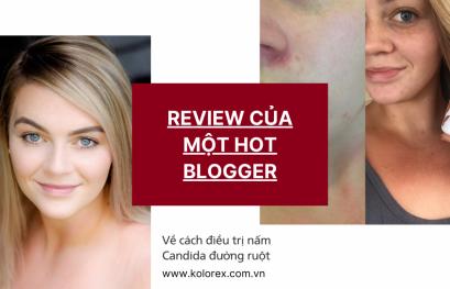 Review của Hot Blogger về cách trị nấm Candida đường ruột
