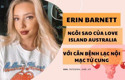 Ngôi sao Erin Barnett với căn bệnh lạc nội mạc tử cung